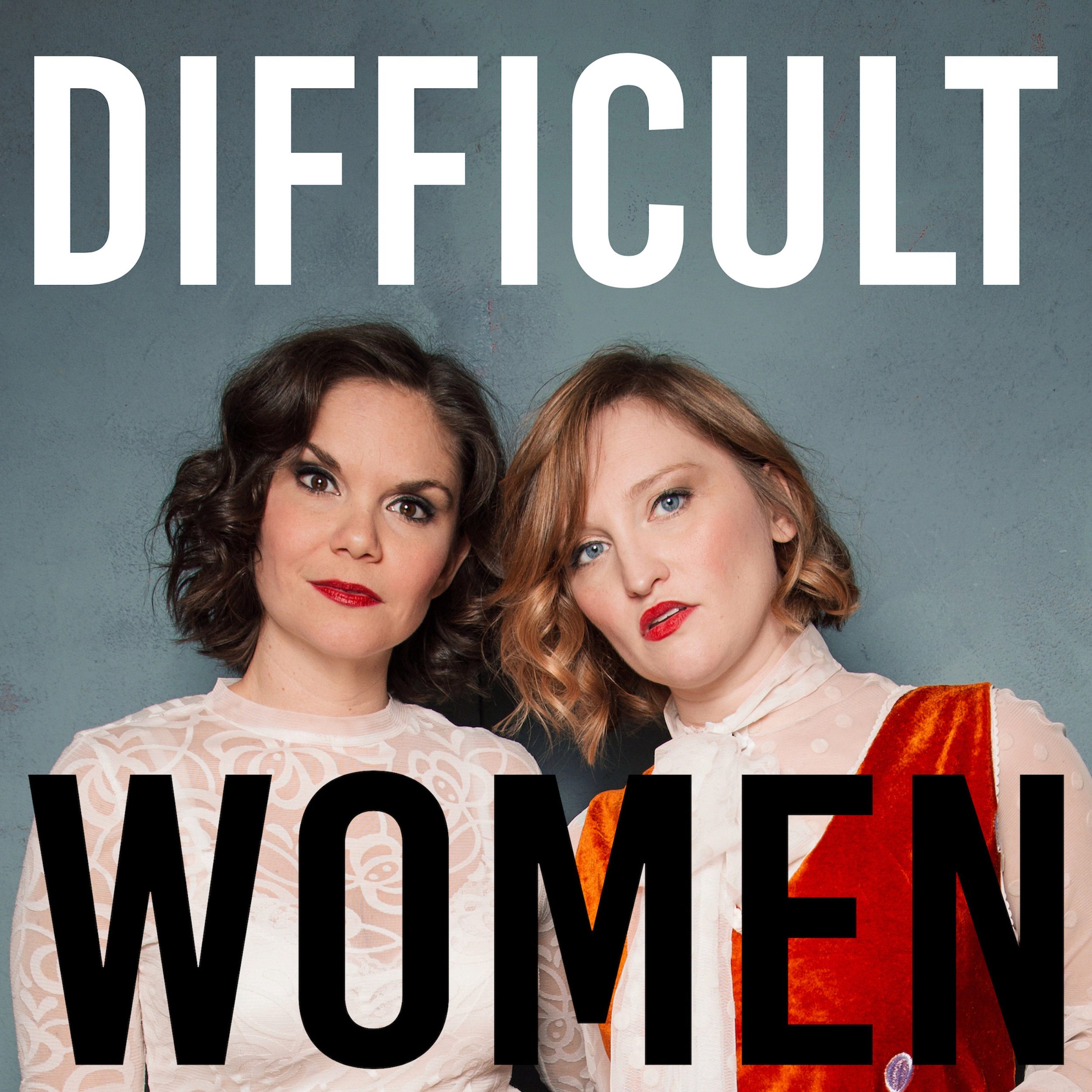 "Difficult Women - Katy Frame & Marie Cecile Anderson are the irreverent musical comedy duo known as Reformed Whores, and they're on a mission to empower, normalize the female experience, and bust a few guts in the process! After performing across the country together for years, they decided to start a podcast about what it means to be smart, opinionated, strong, independent women in showbiz and why that makes them ""difficult."" Katy & Marie hilariously dive into topics from censorship to dating, drawing from their own experiences and current events. So tune in today to this funny, thought provoking, celebration of female empowerment podcast!"