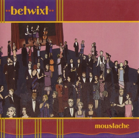Arch 04 - Betwixt - Moustache - CD