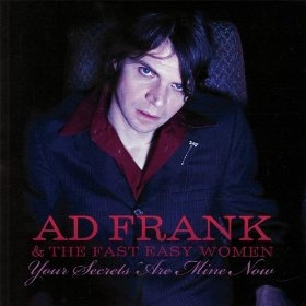 Arch 32 - Ad Frank and the Fast Easy Women - Your Secrets are mine Now - CD