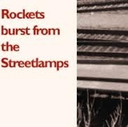 Arch 00 - Rockets Burst from the Streetlamps - Trains Demo - Cassette.jpg