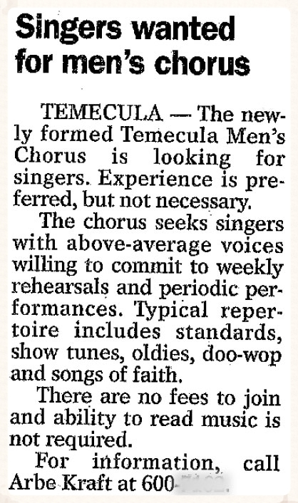 1/07: First newspaper ad for the Temecula Men's Chorus