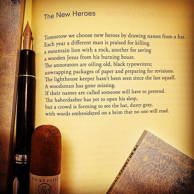 Let's be heroic this morning with The New Hero's, a poem from my book, I'm No Longer Troubled By the Extravagance, BOA Editions. #ritsospoetry #awp19 #poetryisart #fountainpen #notebook #poetryischurch #cigaraficionados #heroes #yannisritsos #charlessimic #boaeditions #americanpoet #iowawritersworkshop @esavandusen #instapoetry #instapoem #shortpoem #literature #lovetoread #buythisbook #warrenwilsonmfa #thewritinglife #poetsofinstagram #poetrycommunity #spokenwordpoetry #poetry #poems #poet #poetryporn #poetrycommunityofinstagram