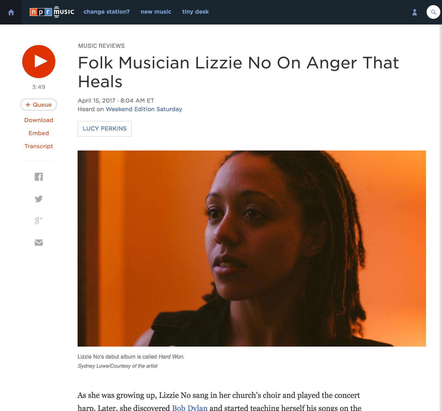 "NPR - ""Folk Musician Lizzie No On Anger That Heals"" - April 2017"