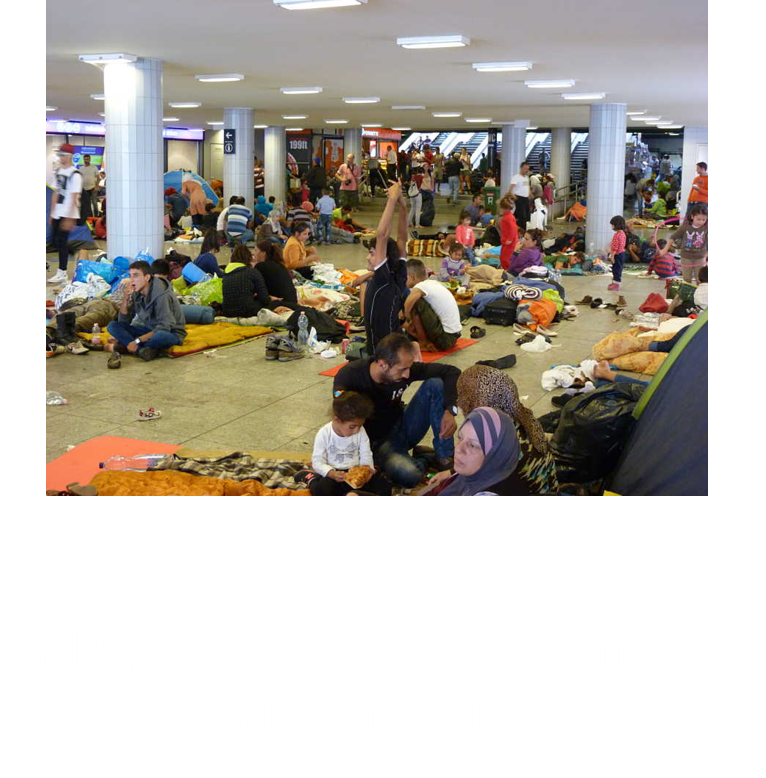 Flipping Narrative Migrant Crisis.png
