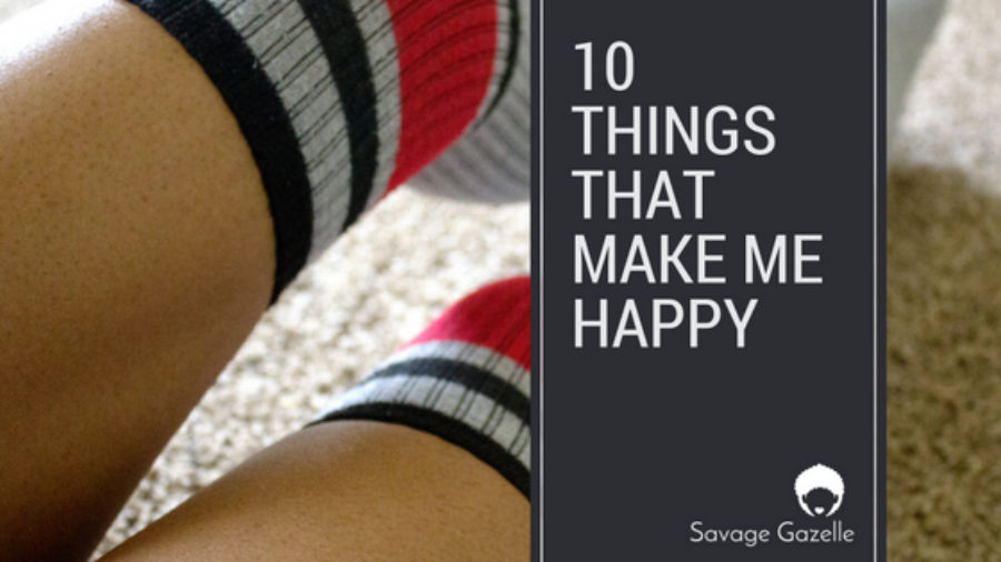 10 THINGSTHAT MAKE ME HAPPY.png