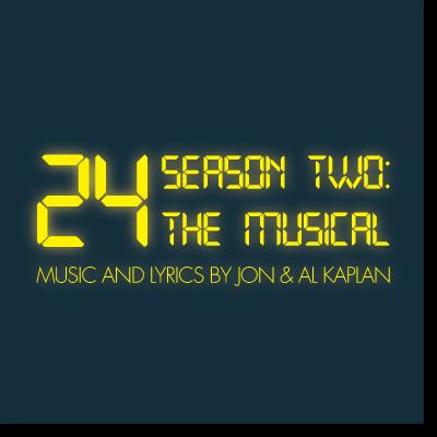 24 Season Two: The Musical