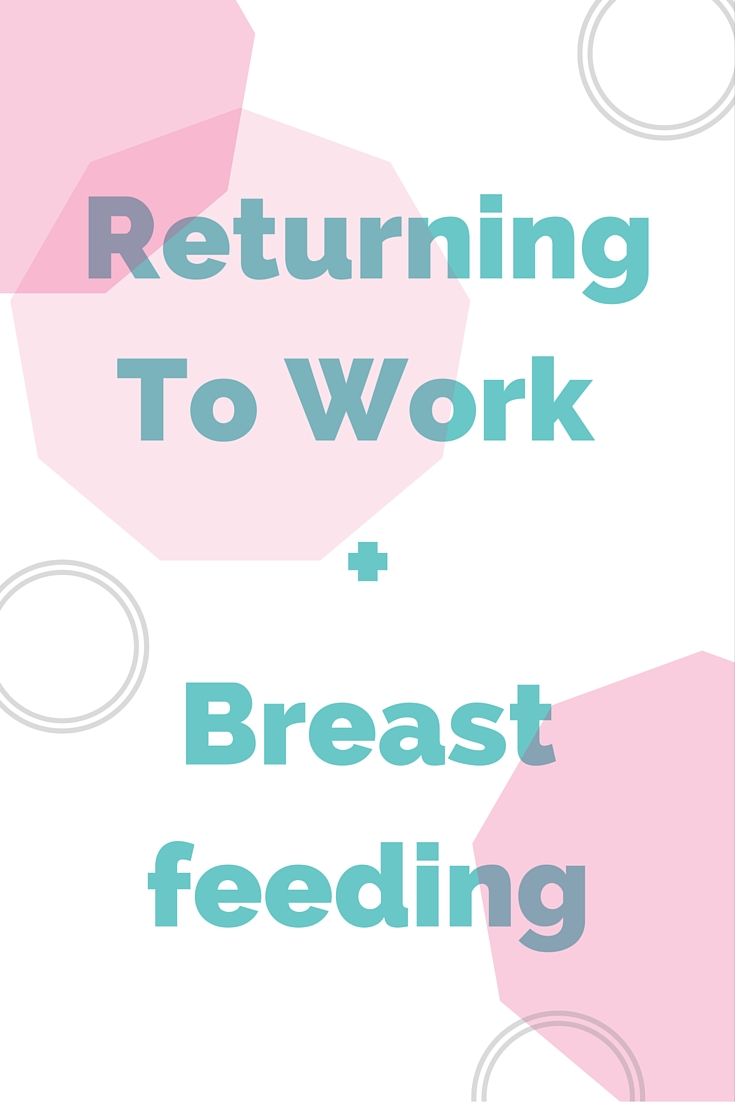 Smart Sexy Birth | Tips on going back to work and breastfeeding