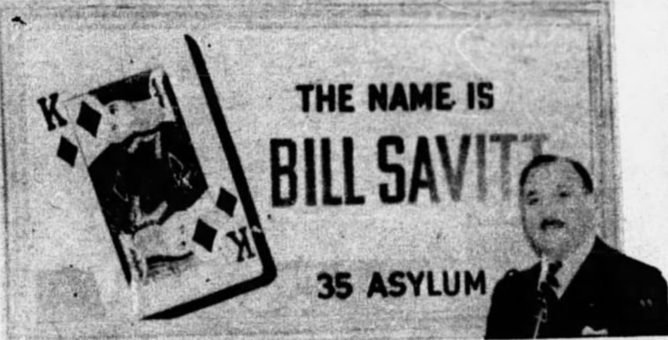Bill Savitt, King of Diamonds 1940.