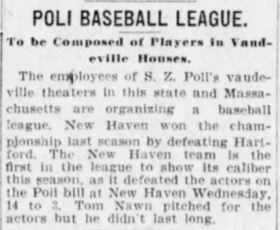 Poli's Theatre employees throughout the state formed a baseball league as early as 1905.