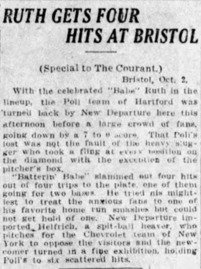 Ruth Four Hits at Bristol for the Hartford Poli's, 1920.