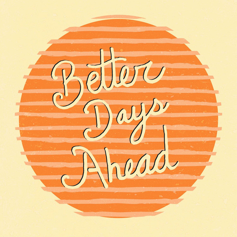 BETTER+DAYS+AHEAD-02.jpg