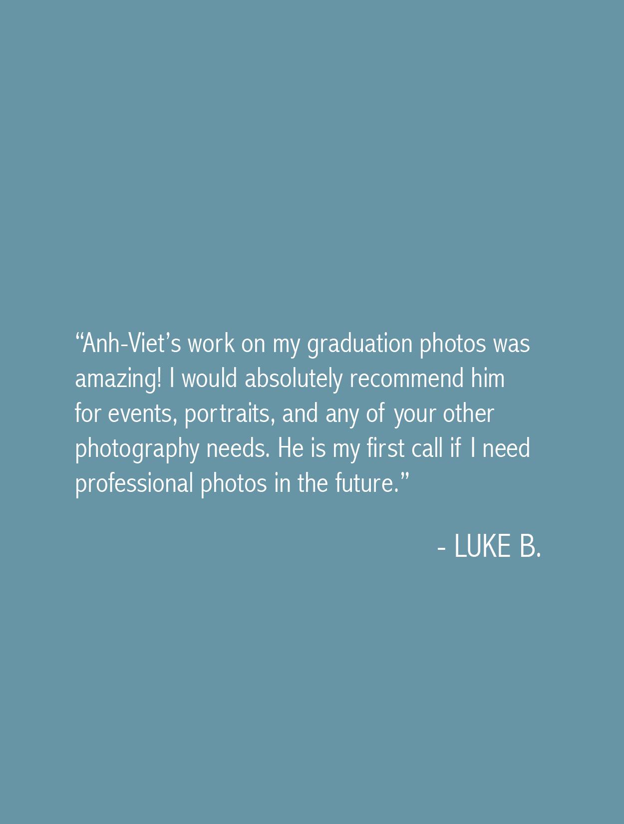 Luke Testimonial Anh-Viet Dinh Photography