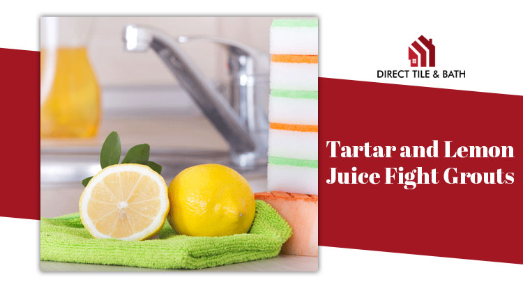 tartar-lemon-juice-fight-grouts.jpg