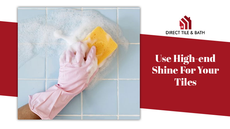 use-high-end-shine-for-your-tiles.jpg