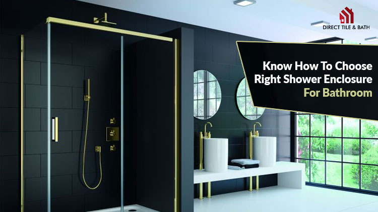 know-how-to-choose-right-shower-enclosure-for-bathroom.jpg