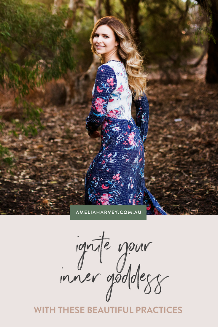 Ignite your Inner Goddess with these beautiful practices.png