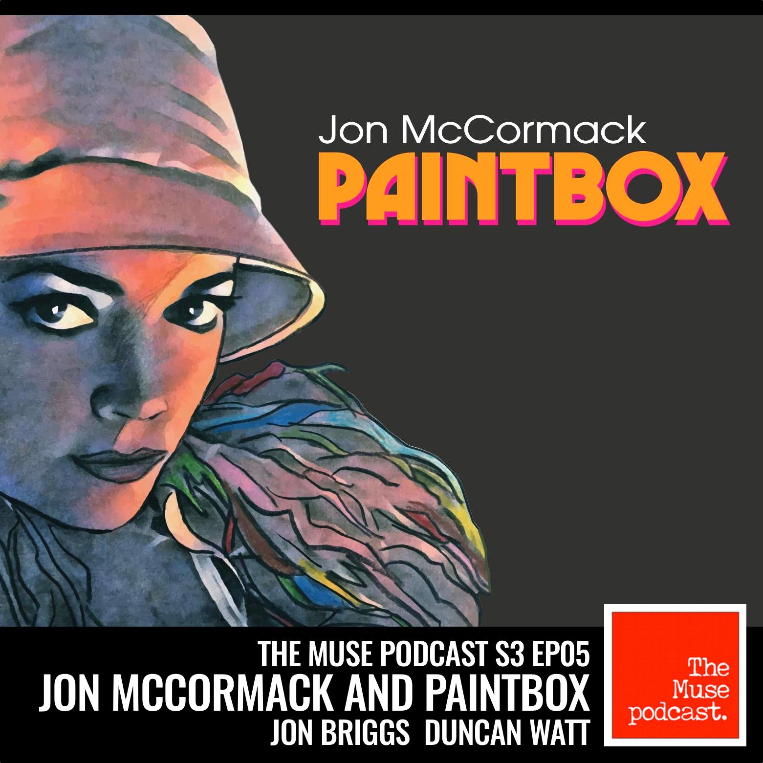 TheMusePodcast_S3Ep05_JonMcCormackAndPaintbox.jpg