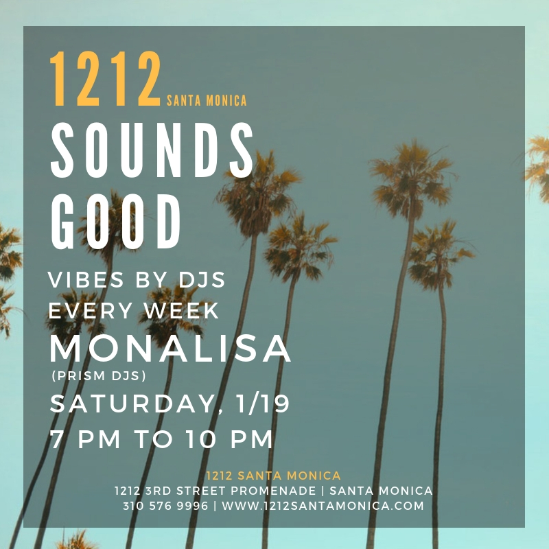 1212 Sounds Good Monalisa 01.19.19 Prism DJs.jpg