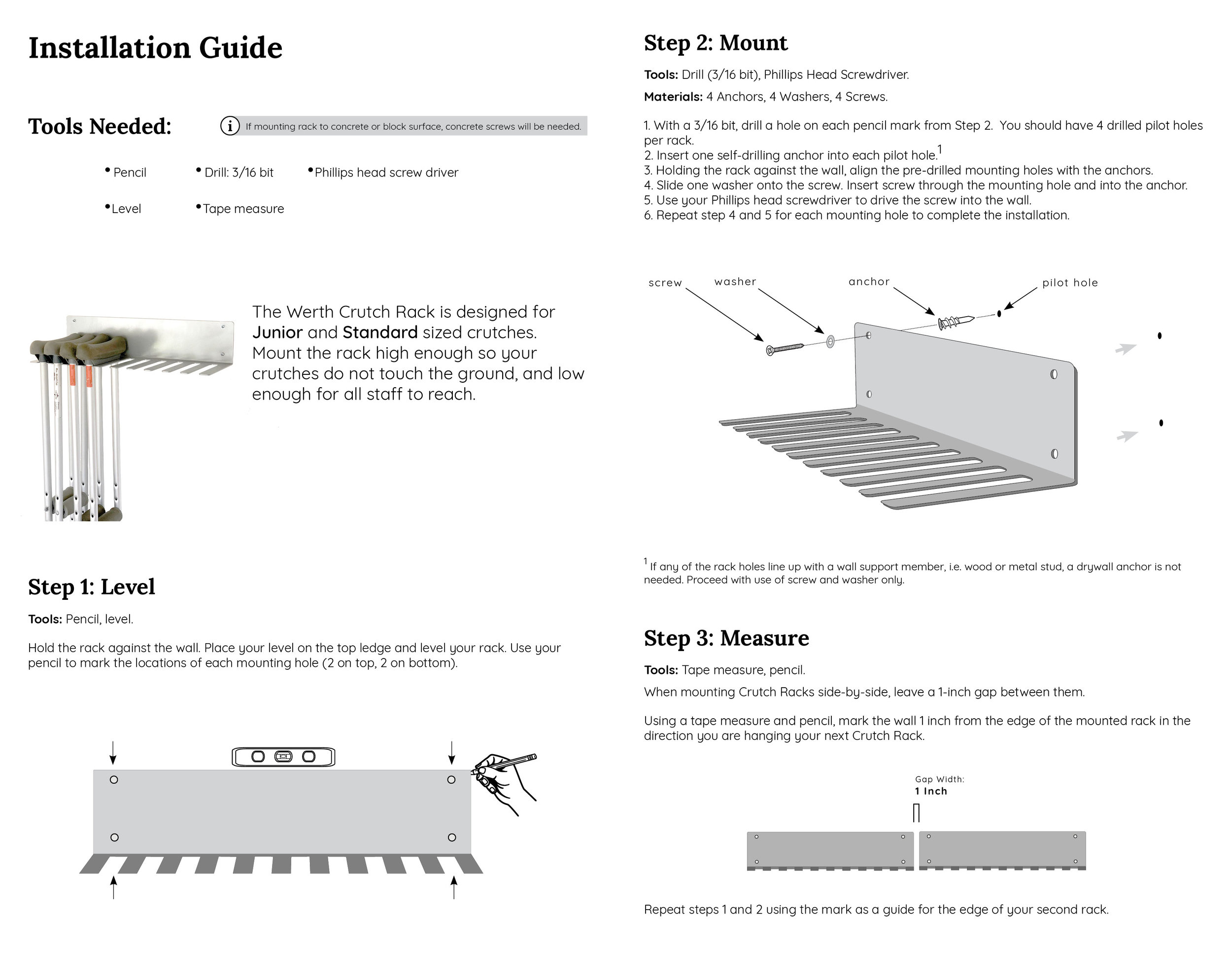 Installation Guide - Each Crutch Rack includes mounting hardware (4 screws, washers, and drywall anchors) and the installation guide.