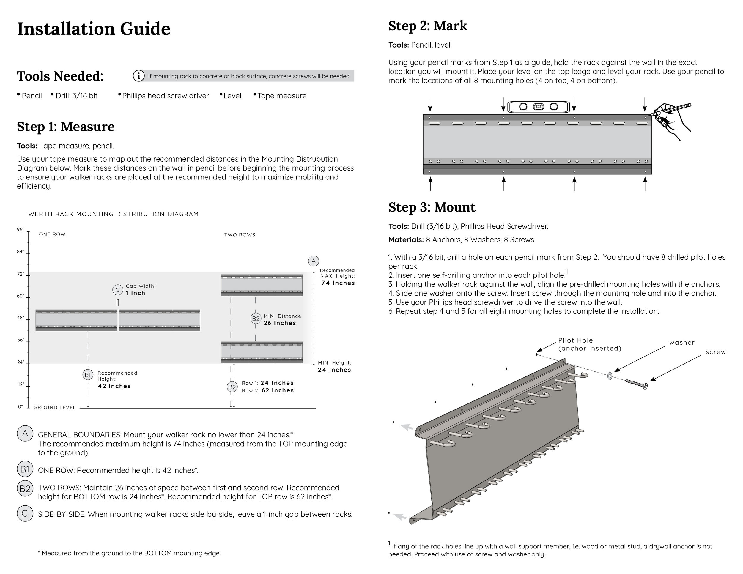 Installation Guide - Each Walker Rack comes with mounting hardware (8 screws, washers, and drywall anchors) and the installation guide.
