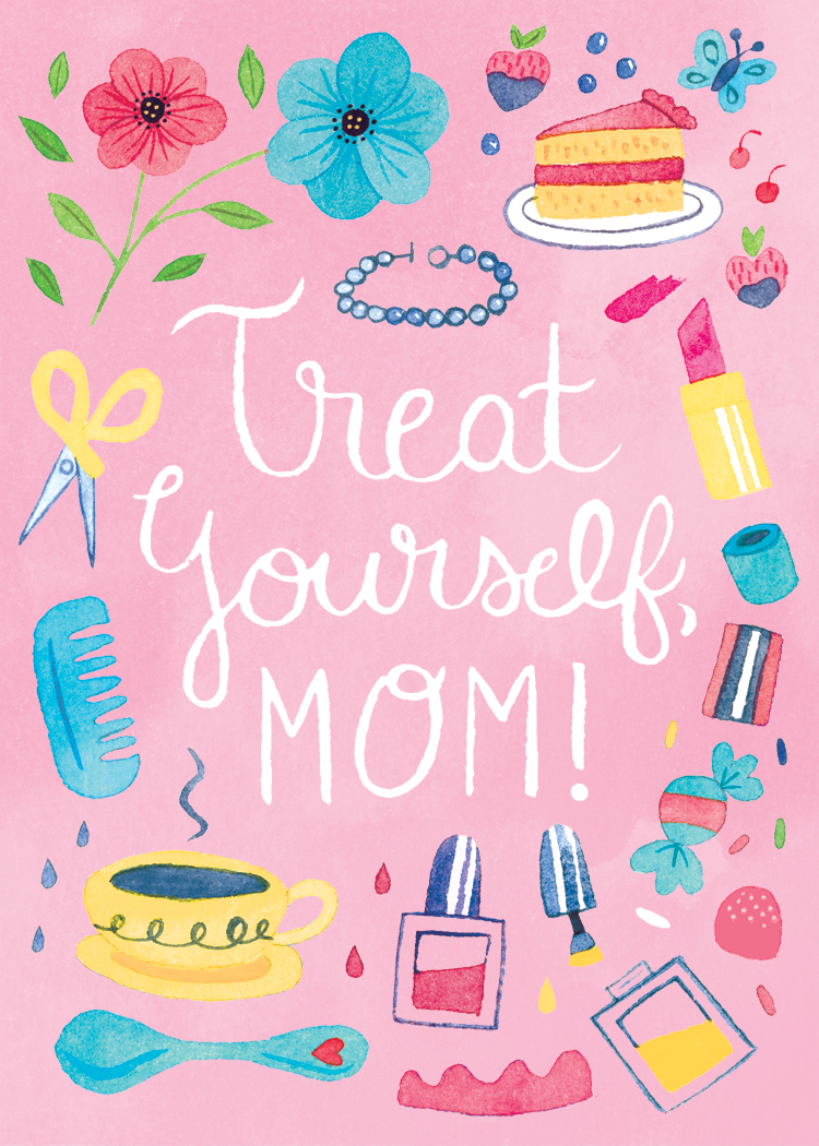 Treat Yourself Mom Card_colored bg_white text.jpg