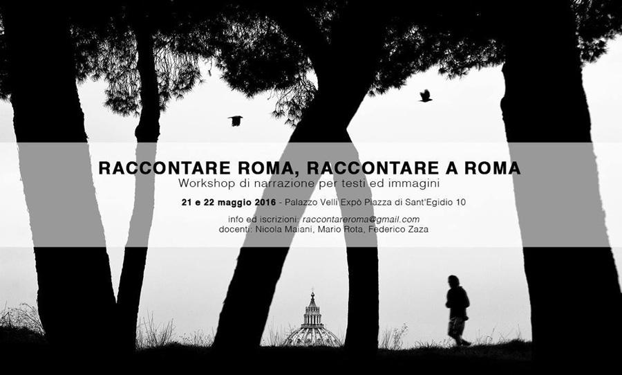Raccontare-Roma-Raccontare-a-Roma-workshop-di-narrazione-per-testi-e-immagini-maggio-2016-Palazzo-Velli-News.jpg