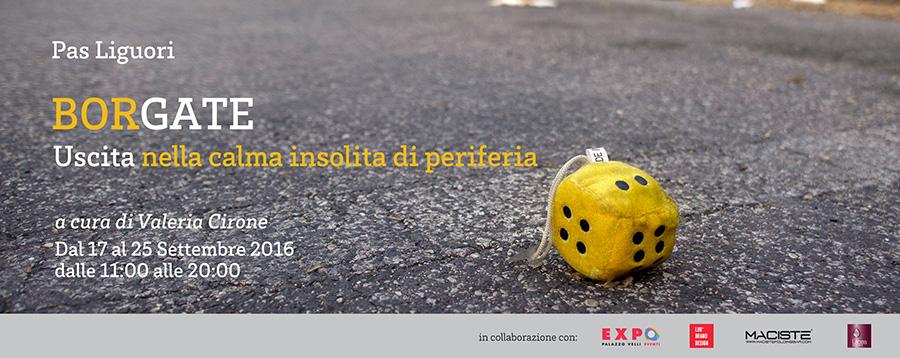1-BORGATE-Uscita-nella-calma-insolita-di-periferia-Mostra-fotografica-personale-di-Pas-Liguori-Palazzo-Velli-Expo-News.jpg
