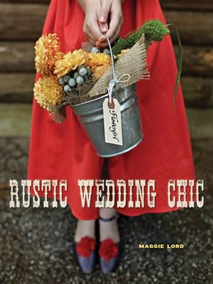 Rustic Wedding Chic the hardcover book.jpg