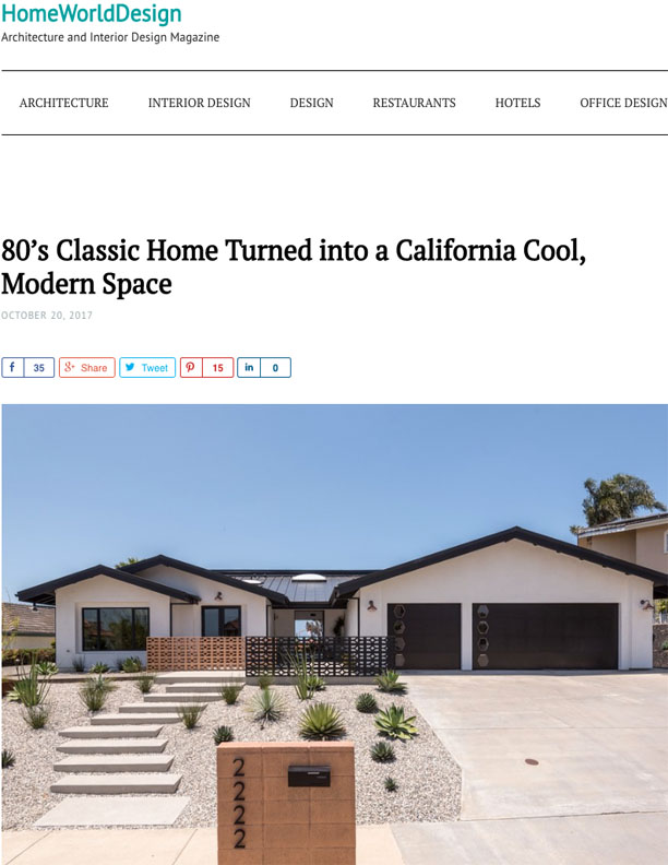 HW DESIGN | OCTOBER 28, 2017  80s Classic Home Turned California, Cool Modern Space.