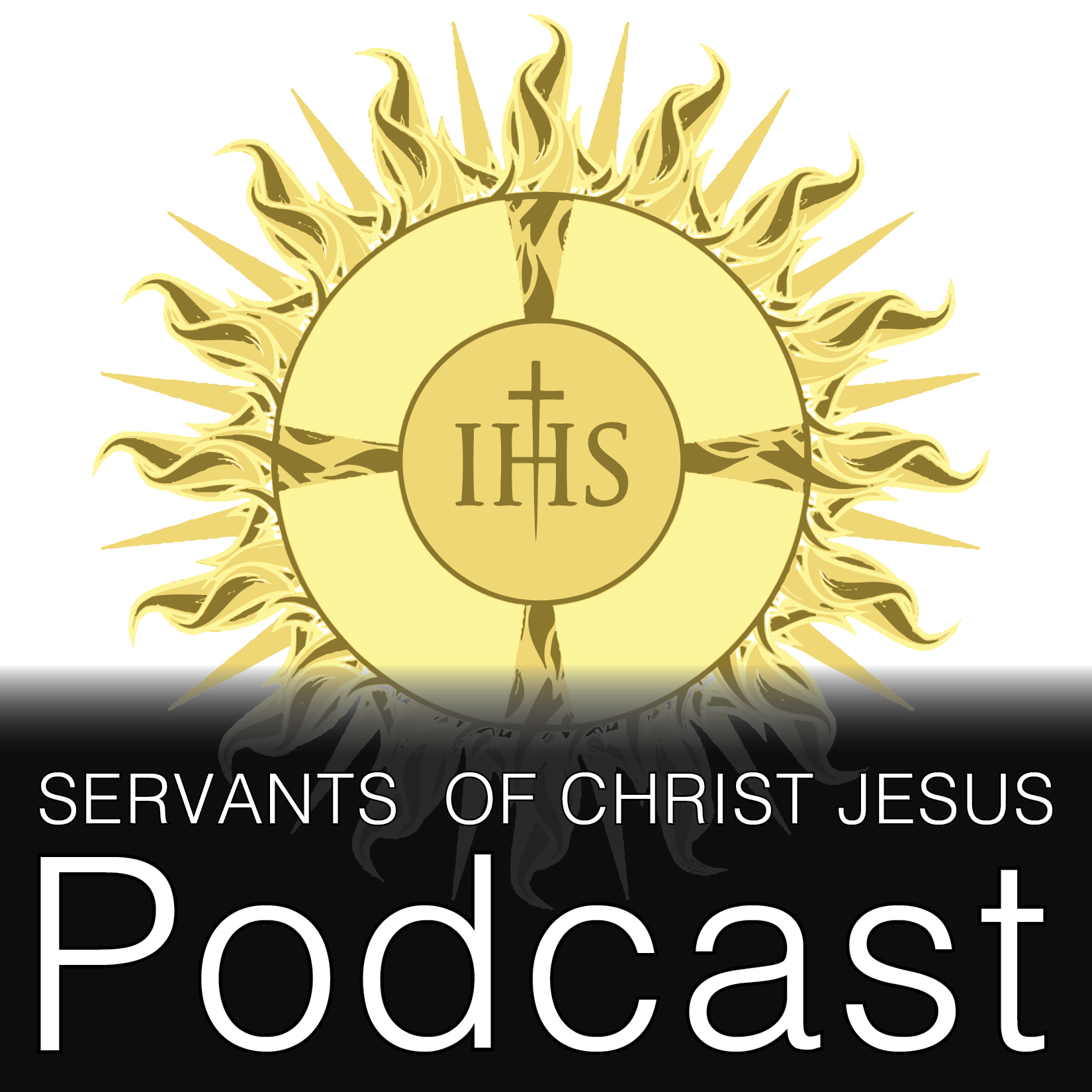 Homilies, Talks and the Podcast Episodes of the Servants of Christ Jesus