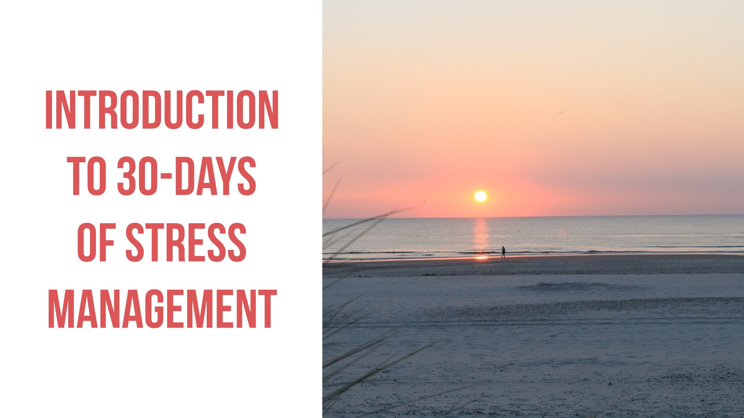 Introduction To 30 days of Stress Management