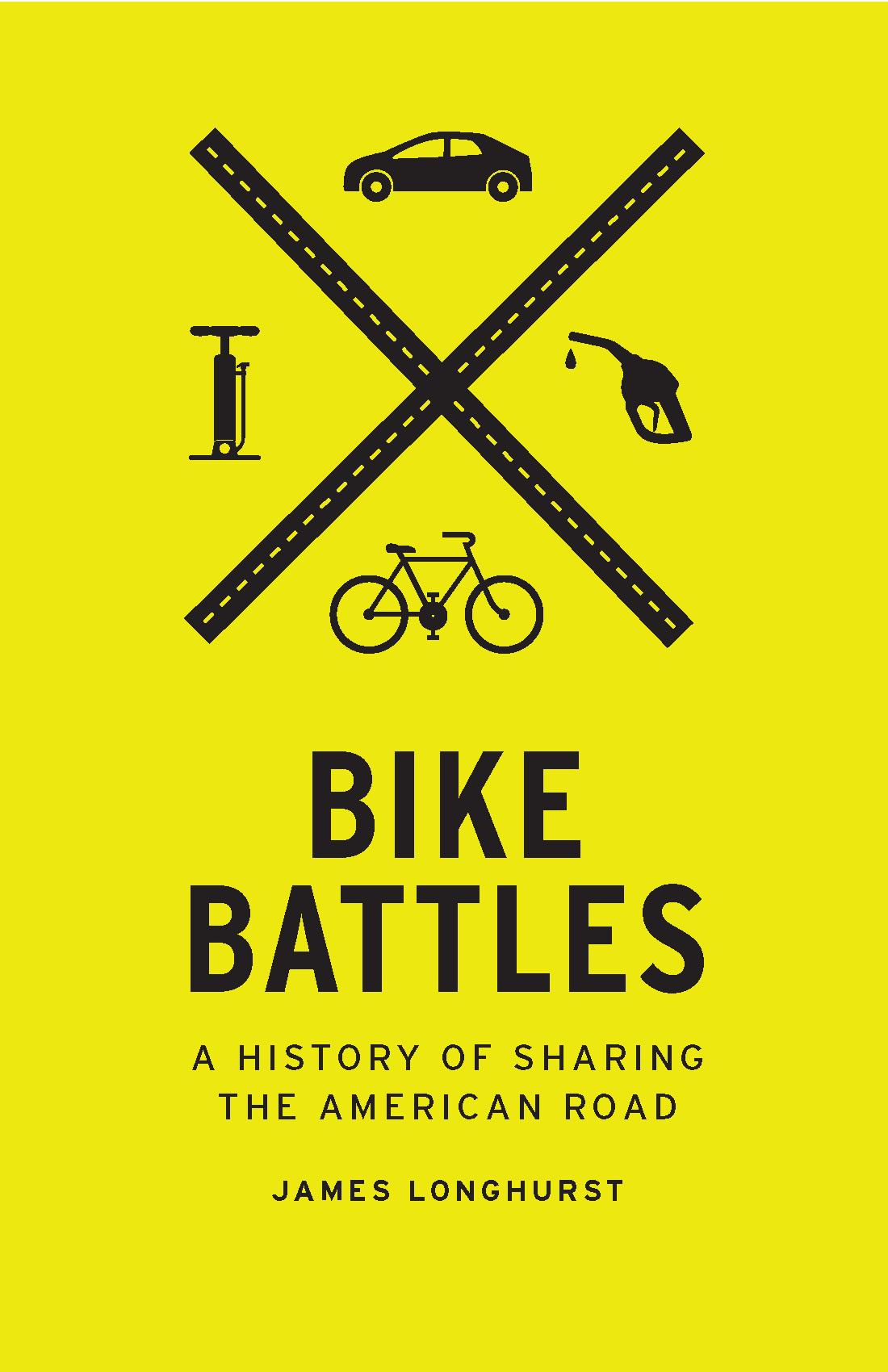 Bike Battles book cover. (University of Washington Press, 2015)
