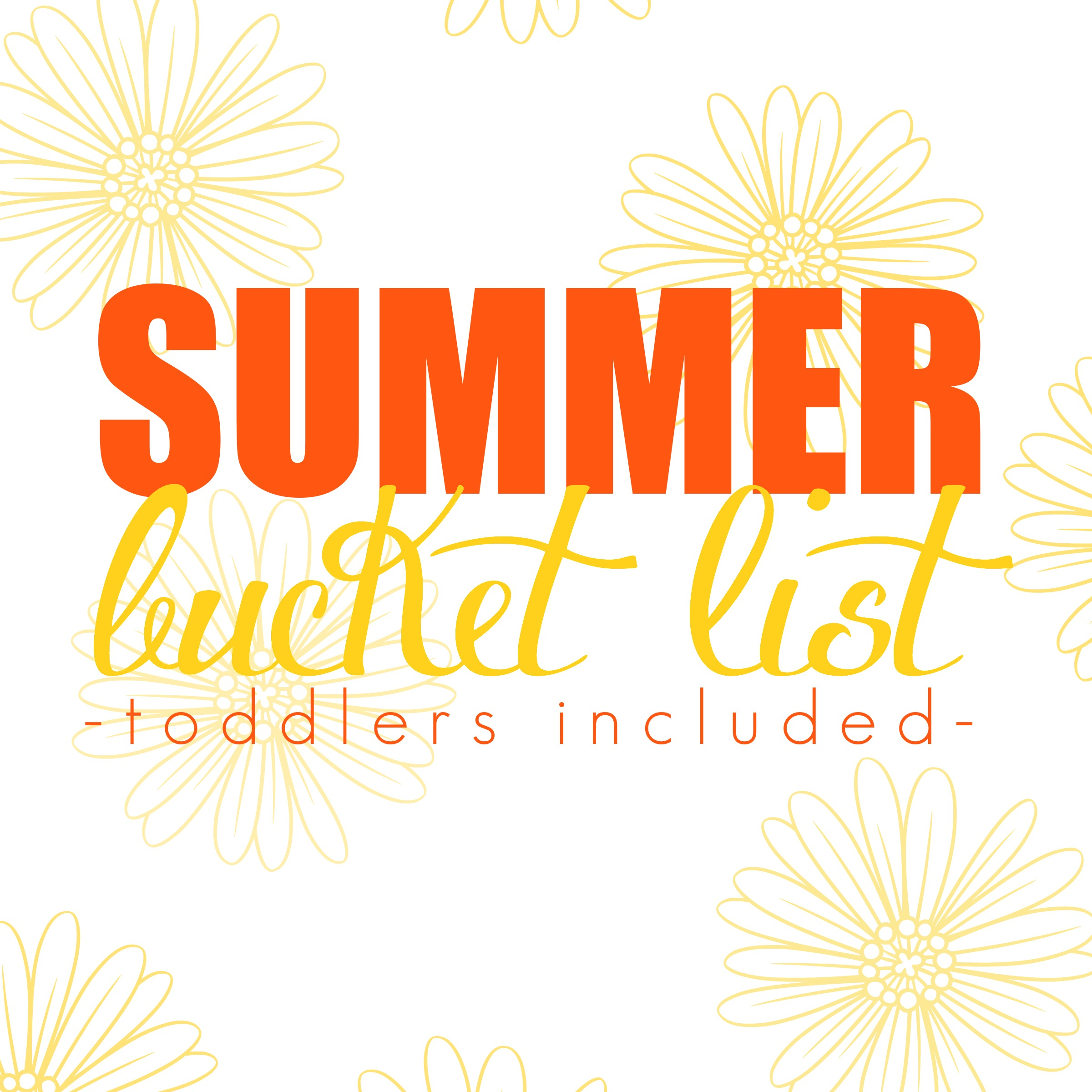 Summer Bucket List || Toddlers Included || A Dash of Salter