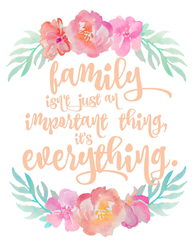 Family Is Everything || Free Printable || 8x10 floral, peach, tropical, print, important, family, love, home, decor