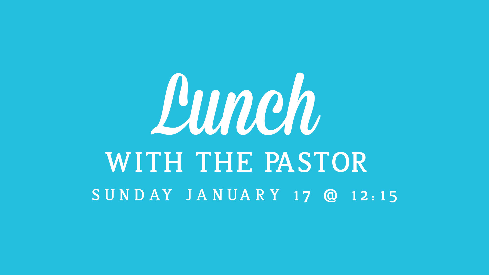 Lunch with the Pastor.jpg