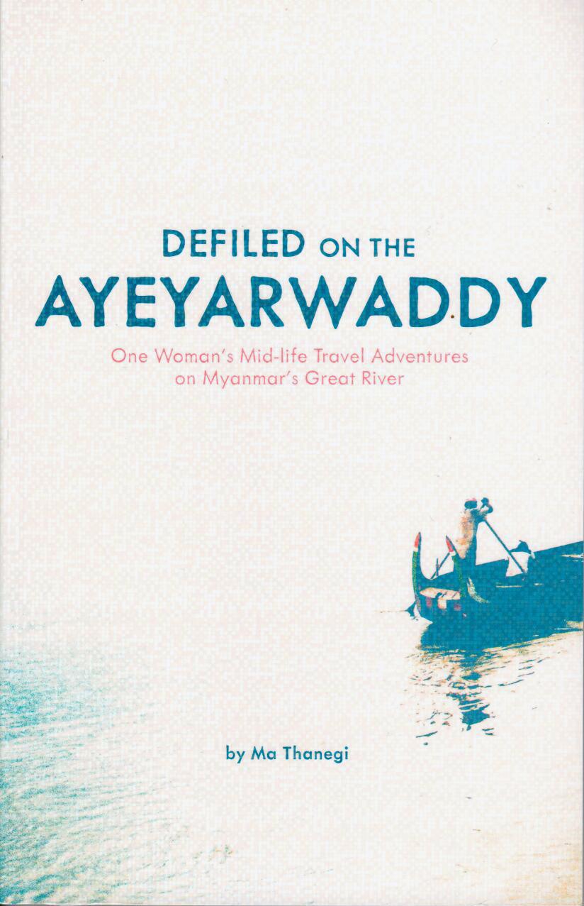 Defiled on te Ayeryarwaddy