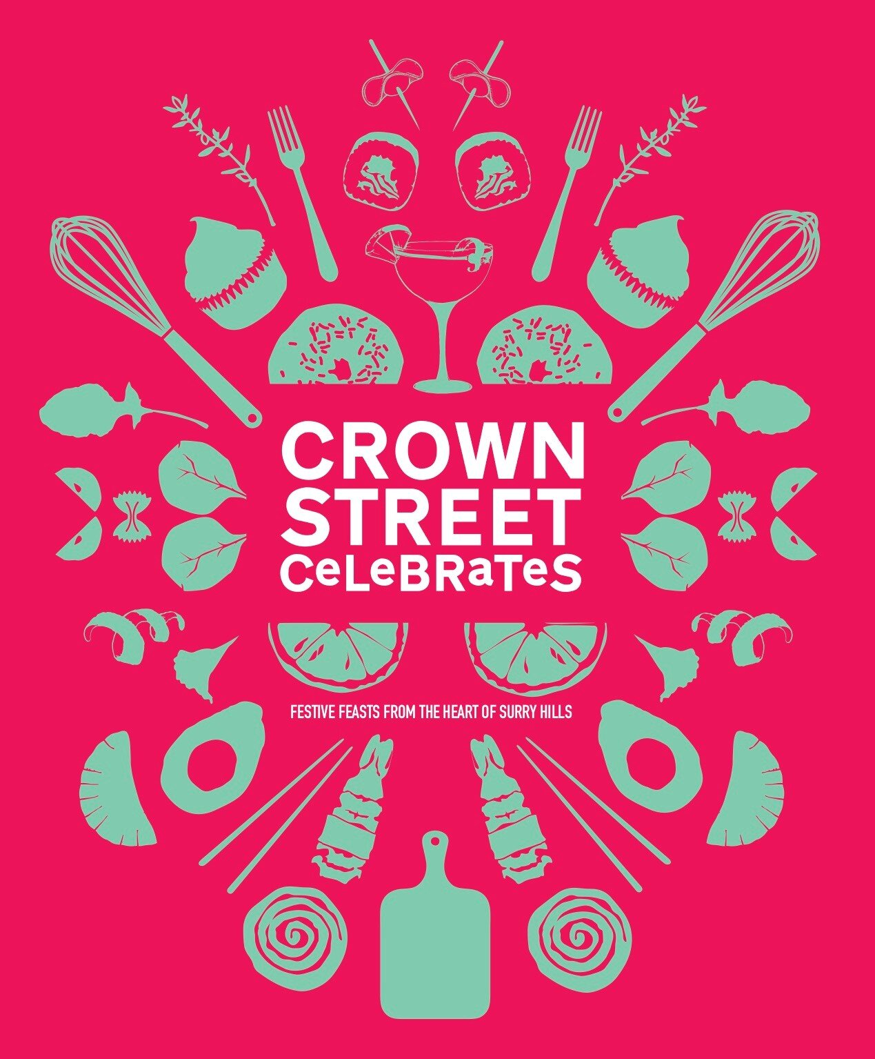 10.15am - 'Crown Street Celebrates' Cook Book Launch - 'Crown Street Celebrates' will be launched to the public on fete day by the Hon Tanya Plibersek MP. This beautifully photographed, 200 page cookbook, includes 100 recipes by talented home cooks and big-name chefs from Surry Hills. Proudly supported by The Dolphin Hotel and Hotel Harry, 'Crown Street Celebrates' will feature food recipes from Fred's, Poly, Alberto's Lounge, Bills, Don Peppino's, Spice I Am, El Loco, 10 William Street, Belles Hot Chicken, Bad Hombres, Bar Ume, Bodega, Jillians Cakery, Butter, Two Skinny Pickles and Epic Pizza, plus drink recipes from Tio's Cerveceria, Scout Bar, Shady Pines Saloon, Caffe Bartolo, Dead Ringer and The Wild Rover. Curated by Jane Strode and Jeremy Blackmore and produced by an amazing team of creative parents, 'Crown Street Celebrates' will raise much needed funds for the school with $1, from each book sold, being donated to Oasis Youth Support Network.