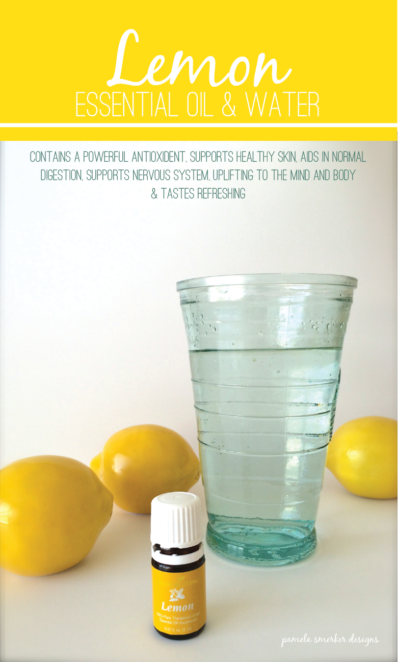 The Benefits of Lemon Essential Oil and Water. Pamela Smerker Designs