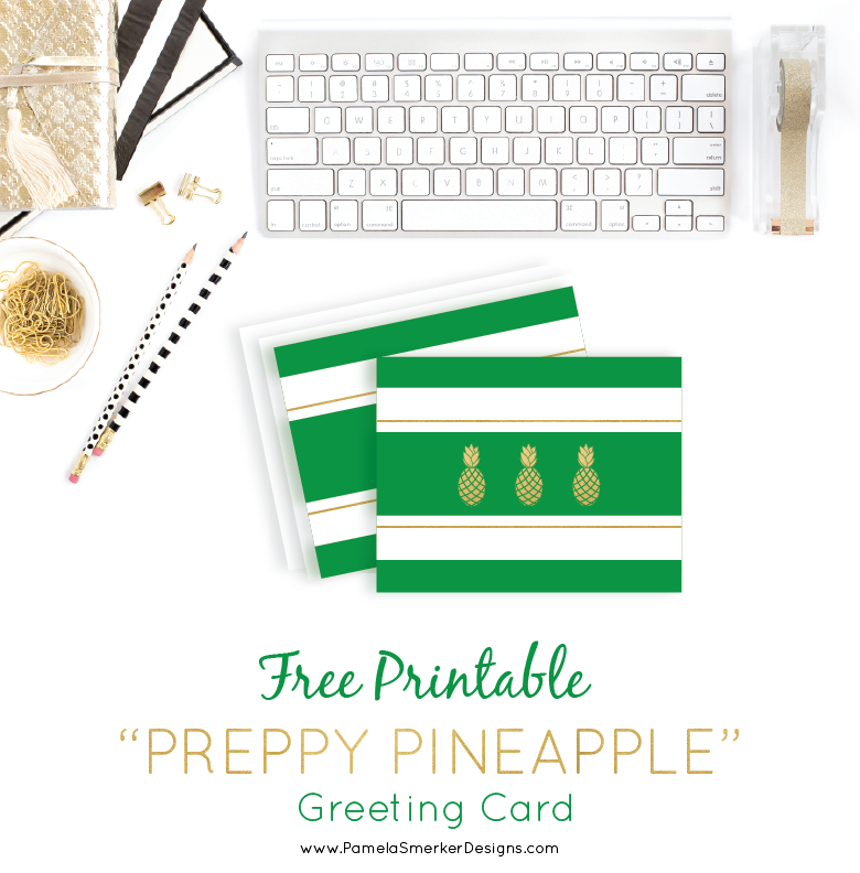 Free Printable Preppy Pineapple greeting card by Pamela Smerker Designs for the Send-A-Smile Project.