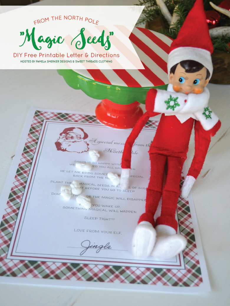 "FREE DIY Printable ""Magic Seed"" Letter From Your Elf On The Shelf by Sweet Threads Clothing and Pamela Smerker Designs"