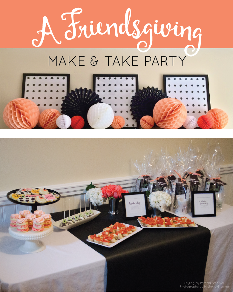 Ladies Night In Make and Take Friendsgiving Celebration by Pamela Smerker Designs