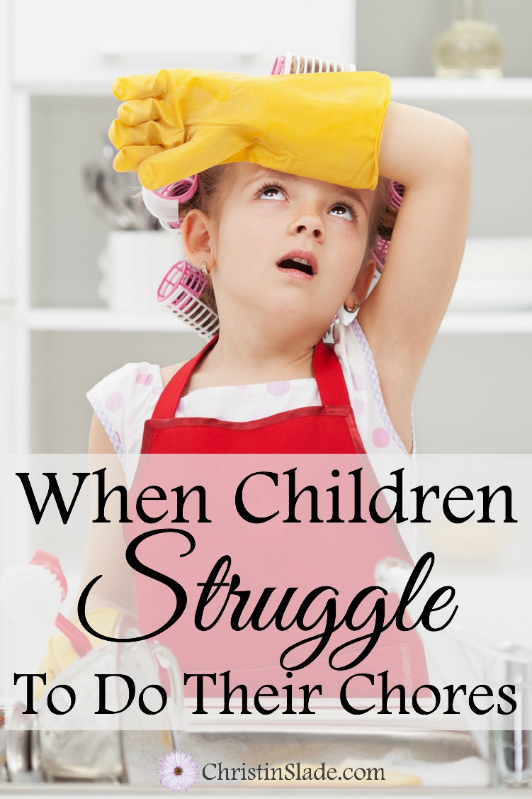 When Children Struggle to do Their Chores