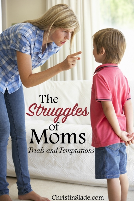 As moms, we face day-to-day struggles and sometimes year-to-year struggles through trials, tests, and temptations. How can we overcome?