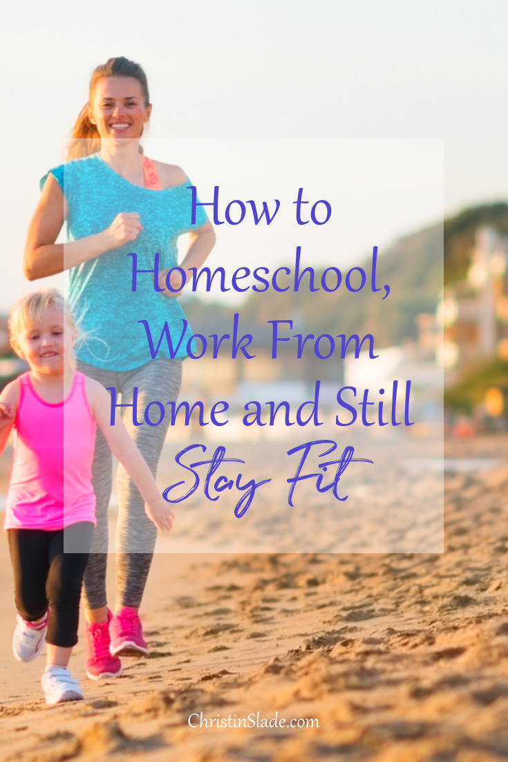 How can a very busy mom find time to stay fit and healthy? Learn how a homeschool, work at home mom fits it all in. Well, sort of.