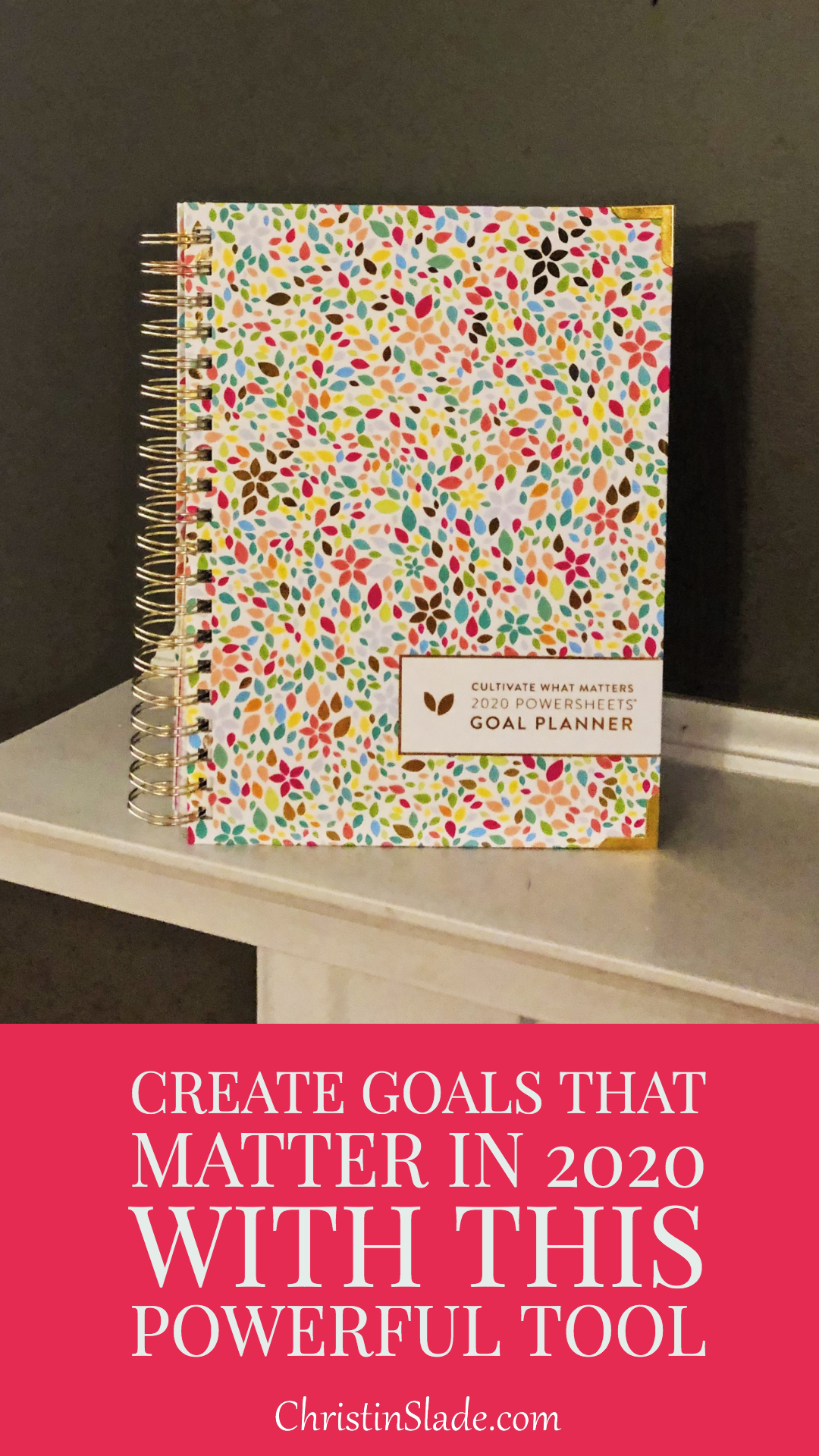 This isn't just a goal-setting journal. It's a legacy in the making. Your legacy. Create Goals That Matter in 2020 with This Powerful Tool 3.png
