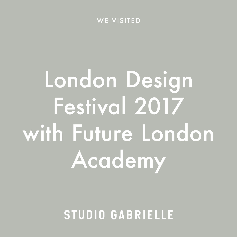 StudioGabrielle_LondonDesignFestival_2017