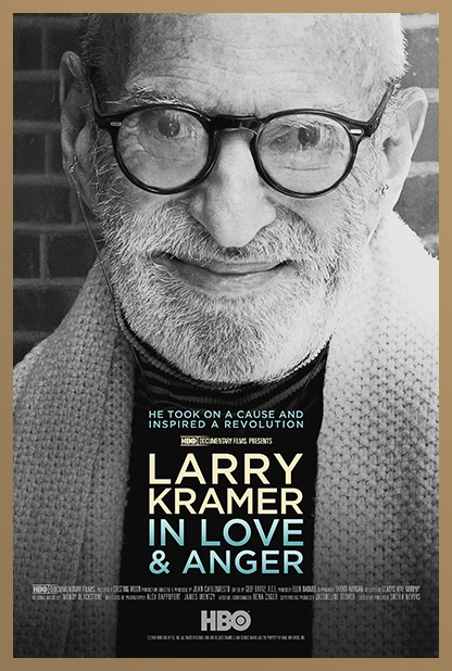 LARRY KRAMER IN LOVE & ANGER.jpg