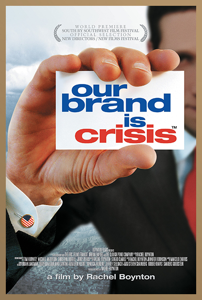 OUR BRAND IS CRISIS POSTER.jpg