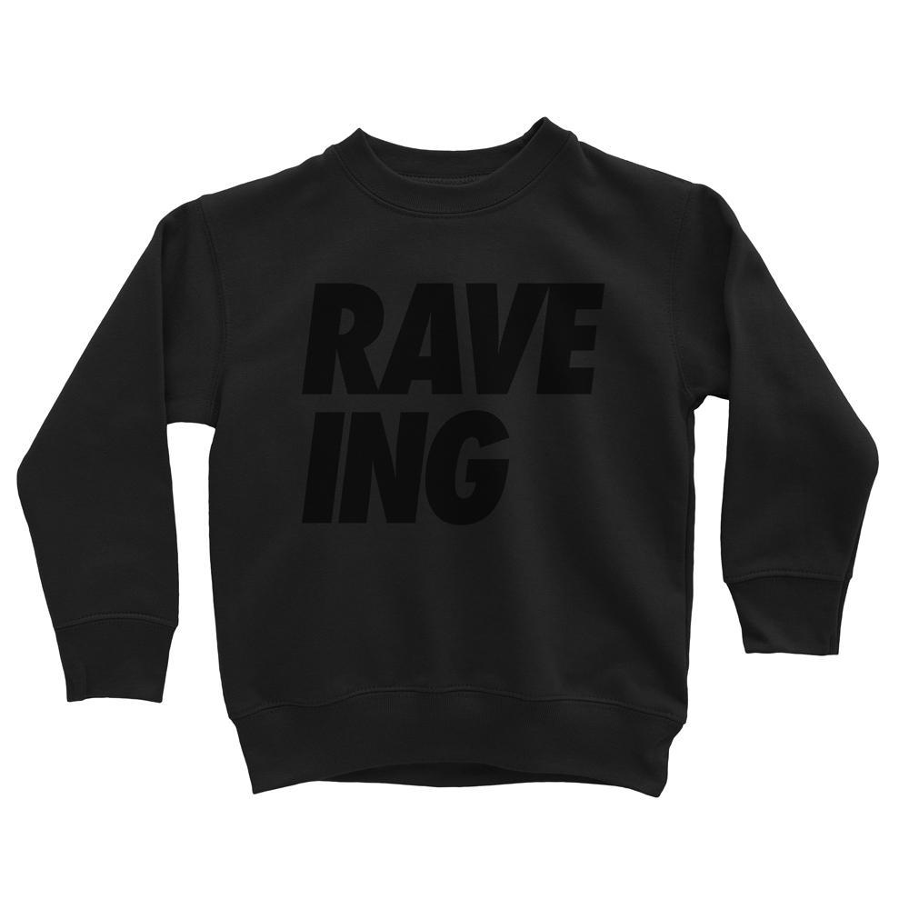 RAVE-ING sweatshirt - Lella