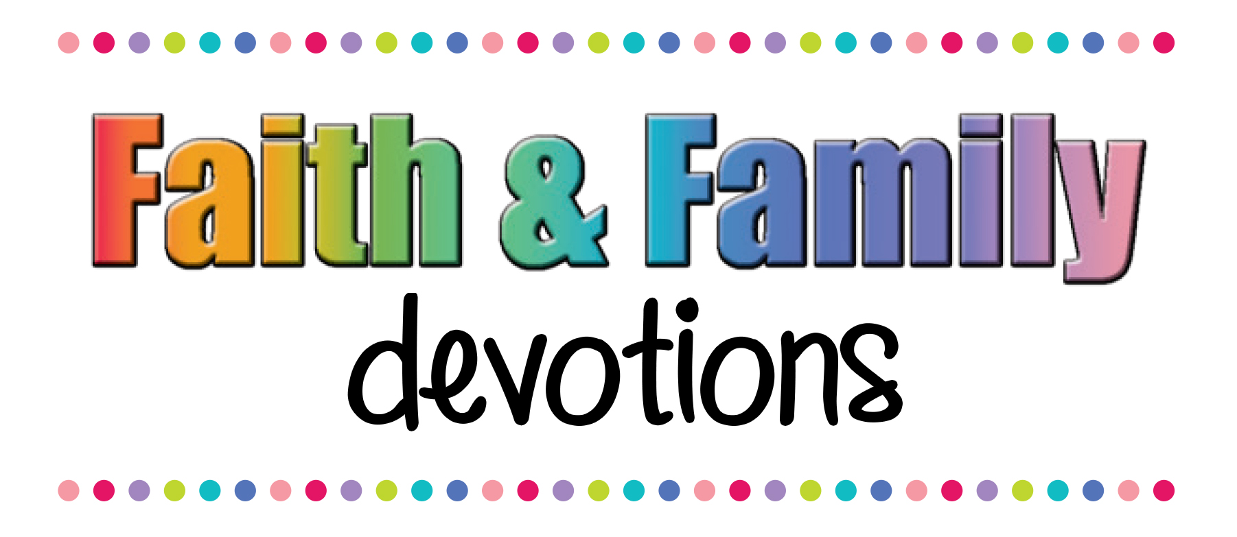 Each week in April use these pages to guide you in some family devotions! Help your kids use a Bible to find the passage, read it and talk about it. Encourage your whole family to build the habit of reading God's Word each day.